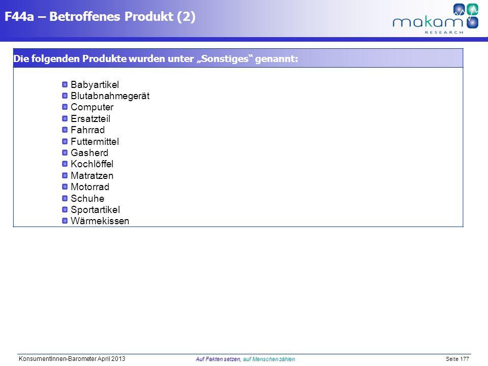 Auf Fakten setzen, auf Menschen zählen KonsumentInnen-Barometer April 2013 Auf Fakten setzen, auf Menschen zählen Seite 177 Die folgenden Produkte wur