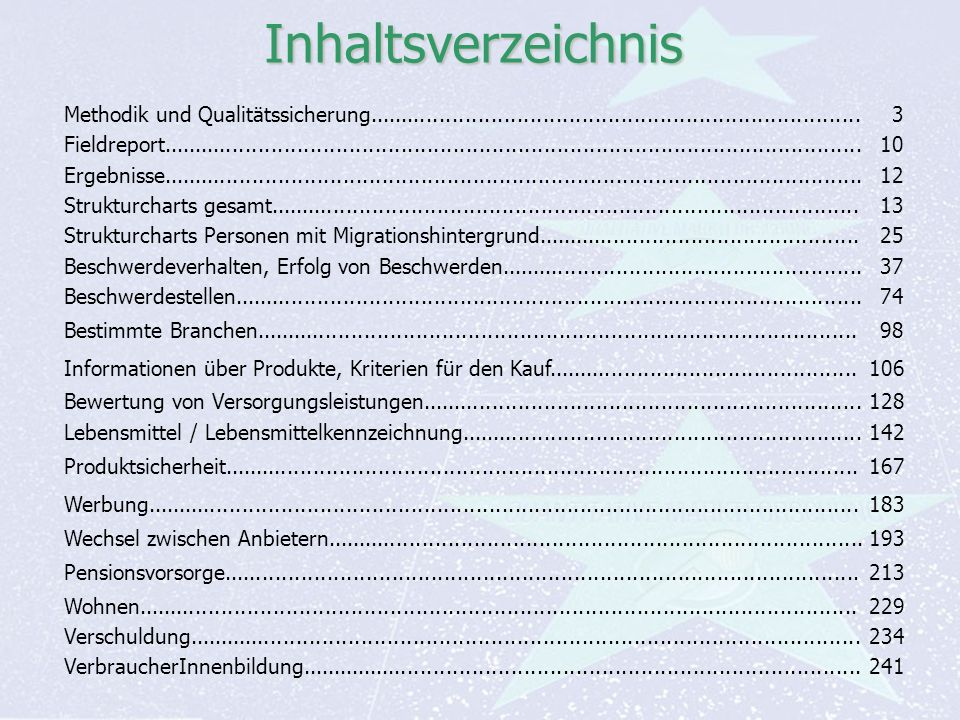 Auf Fakten setzen, auf Menschen zählen KonsumentInnen-Barometer April 2013 Auf Fakten setzen, auf Menschen zählen Seite 2 Inhaltsverzeichnis Methodik