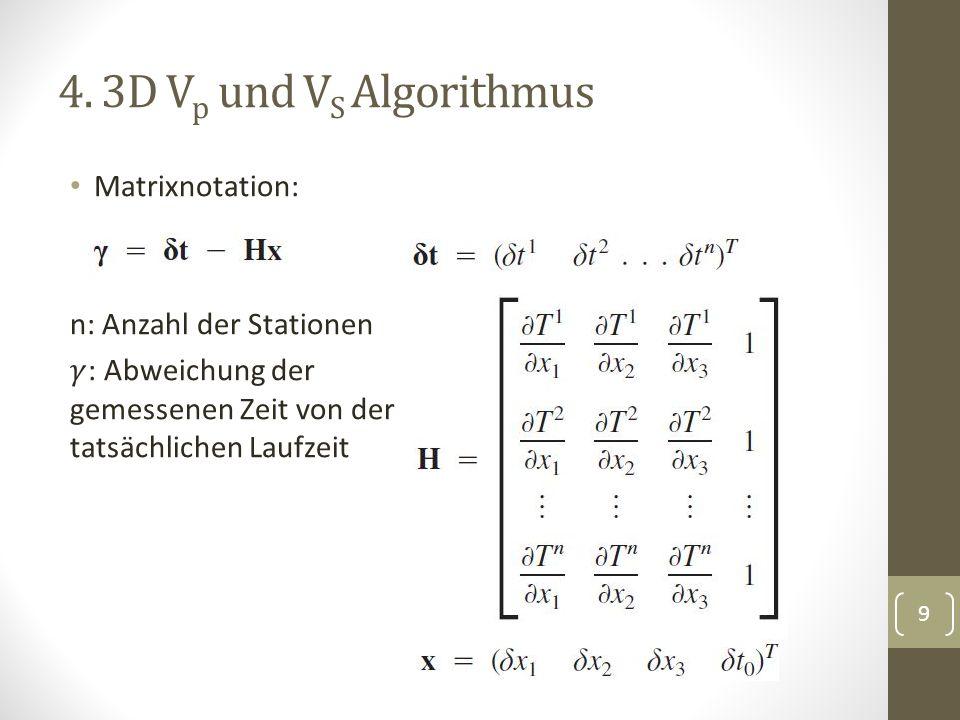4. 3D V p und V S Algorithmus 9