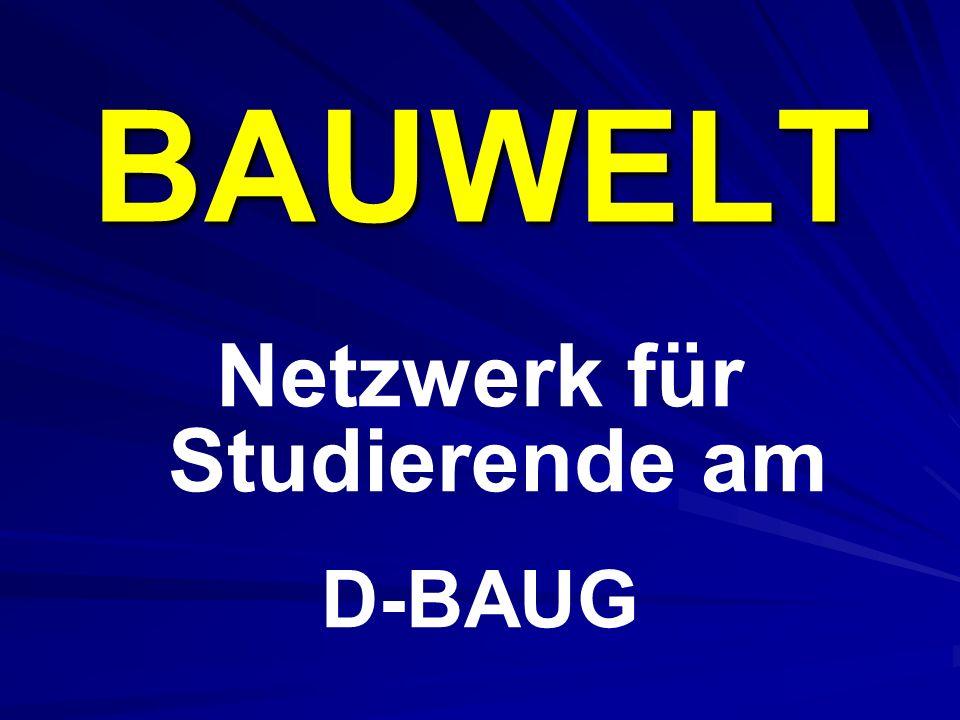 BAUWELT Netzwerk für Studierende am D-BAUG