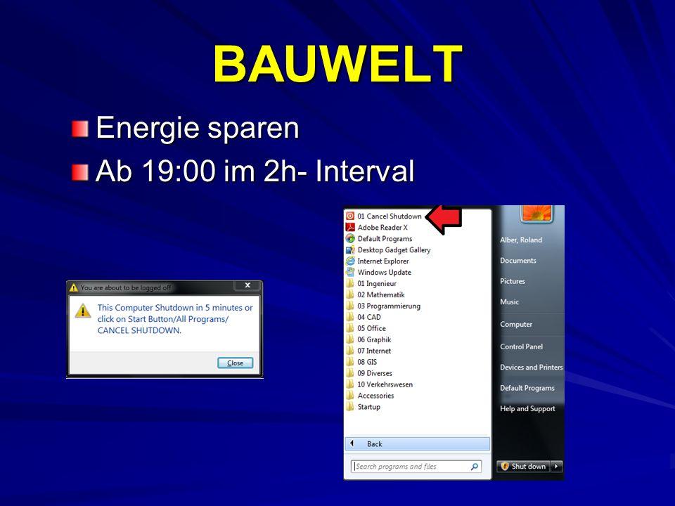 BAUWELT Energie sparen Ab 19:00 im 2h- Interval
