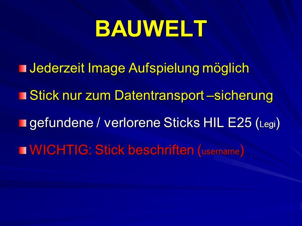 BAUWELT Jederzeit Image Aufspielung möglich Stick nur zum Datentransport –sicherung gefundene / verlorene Sticks HIL E25 ( Legi ) WICHTIG: Stick besch
