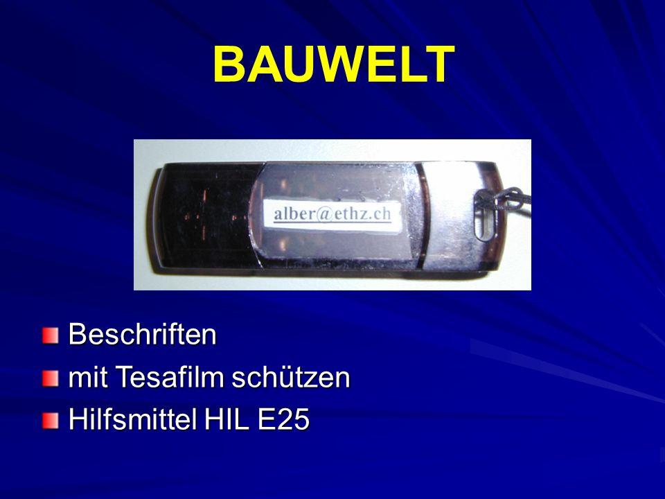 BAUWELT Beschriften Beschriften mit Tesafilm schützen mit Tesafilm schützen Hilfsmittel HIL E25 Hilfsmittel HIL E25