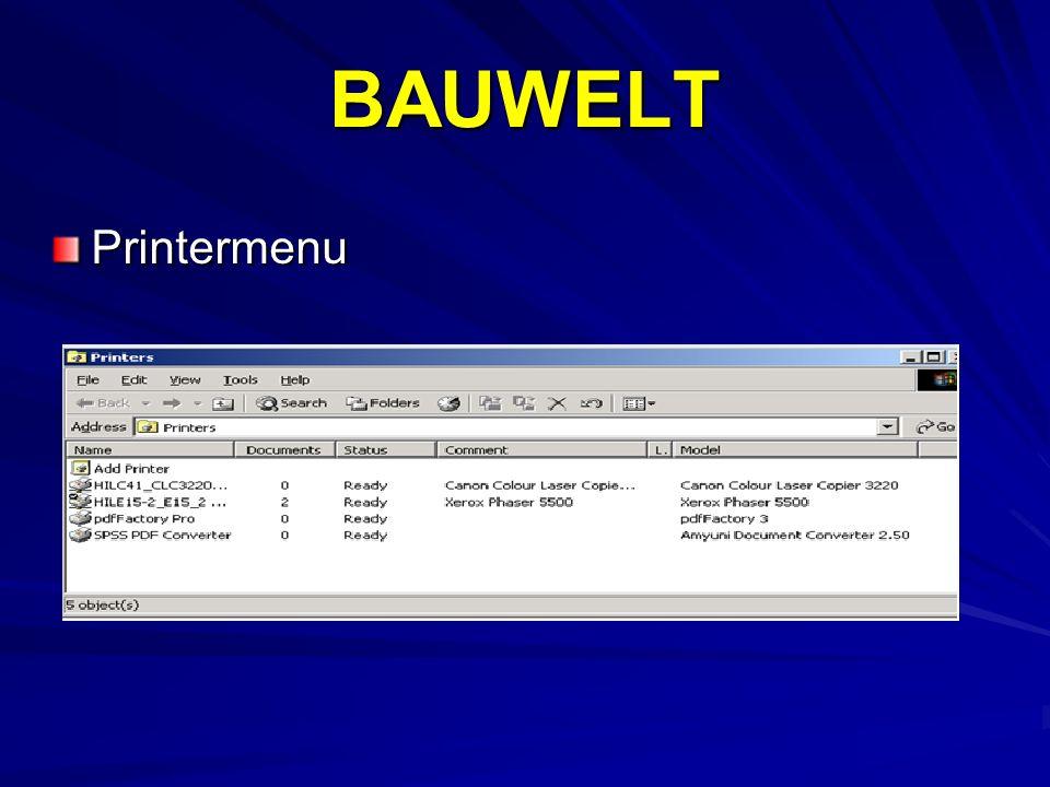 BAUWELT Printermenu