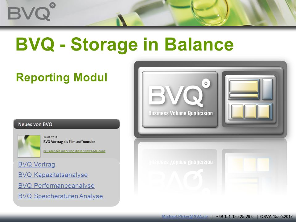 Page 2 Das Wesentliche und Wertvollste am BVQ Reportingmodul ist die BVQ Datenbasis Der BVQ Scanner hat alle Daten vom SVC abgeholt, interpretiert und archiviert Der BVQ Scheduler hat aus diesen Daten die Key Performance Indikatoren berechnet Das BVQ Reporting hat nun die Möglichkeit mit einfachen Methoden auf diese komplexe Datenbasis zuzugreifen Spezialisierte Views auf die Datenbank erleichtern und optimieren die Zugriffe für schnelle Ergebnisse Ein offenes DB Schema erlaubt den Anschluss weiterer Systeme an die BVQ Datenbasis
