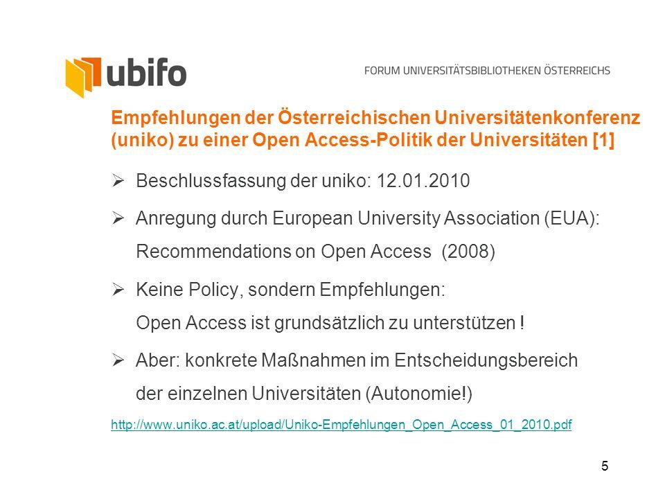 5 Empfehlungen der Österreichischen Universitätenkonferenz (uniko) zu einer Open Access-Politik der Universitäten [1] Beschlussfassung der uniko: 12.0