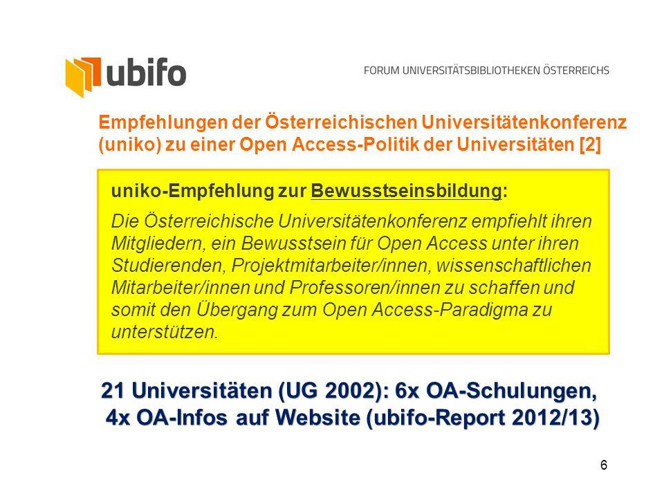 6 Empfehlungen der Österreichischen Universitätenkonferenz (uniko) zu einer Open Access-Politik der Universitäten [2] uniko-Empfehlung zur Bewusstsein