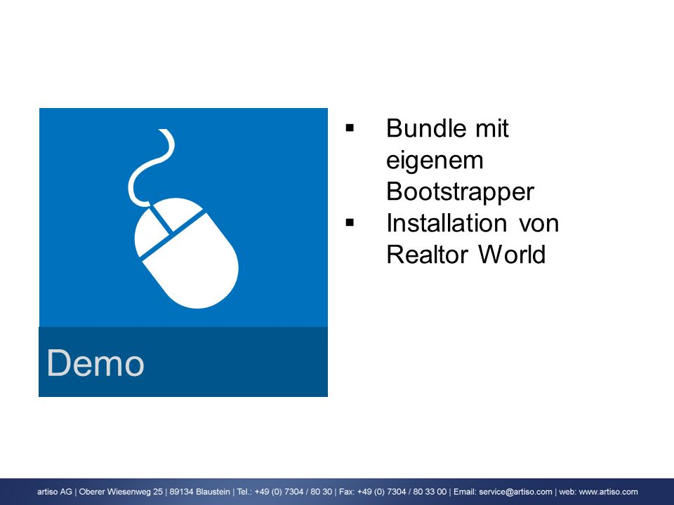 Demo Bundle mit eigenem Bootstrapper Installation von Realtor World