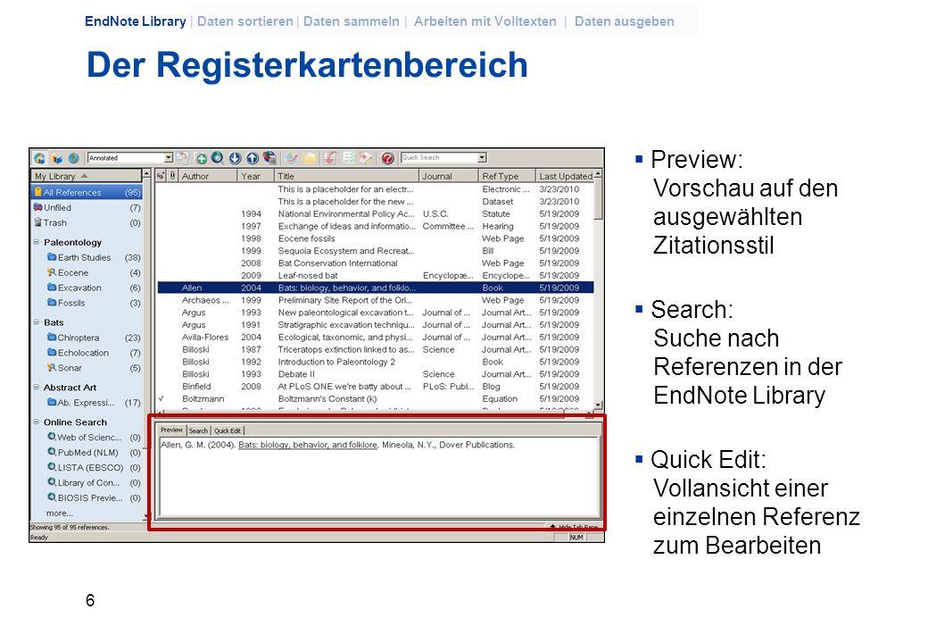 5 EndNote Library | Daten sortieren | Daten sammeln | Arbeiten mit Volltexten | Daten ausgeben Das Datenbankfenster Tabellarische Kurzansicht Datenban