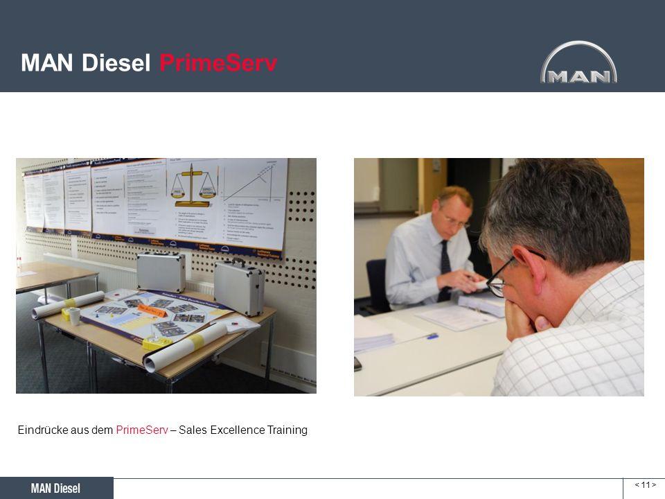 MAN Diesel PrimeServ Eindrücke aus dem PrimeServ – Sales Excellence Training