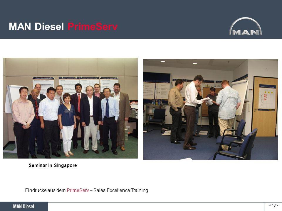 MAN Diesel PrimeServ Seminar in Singapore Eindrücke aus dem PrimeServ – Sales Excellence Training