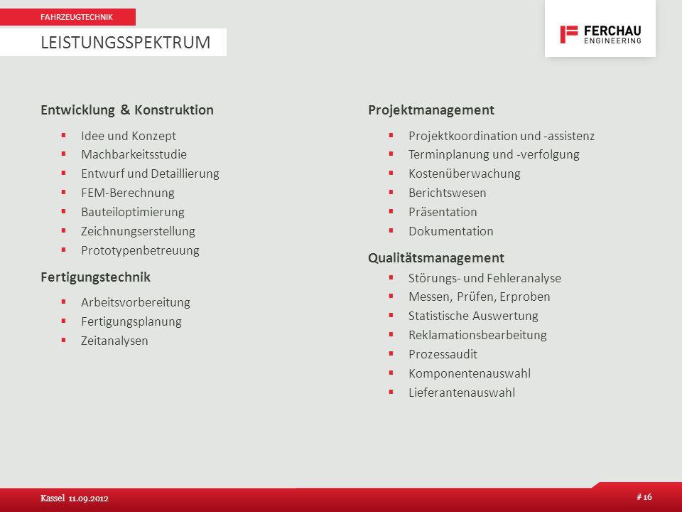 Entwicklung & Konstruktion Idee und Konzept Machbarkeitsstudie Entwurf und Detaillierung FEM-Berechnung Bauteiloptimierung Zeichnungserstellung Protot