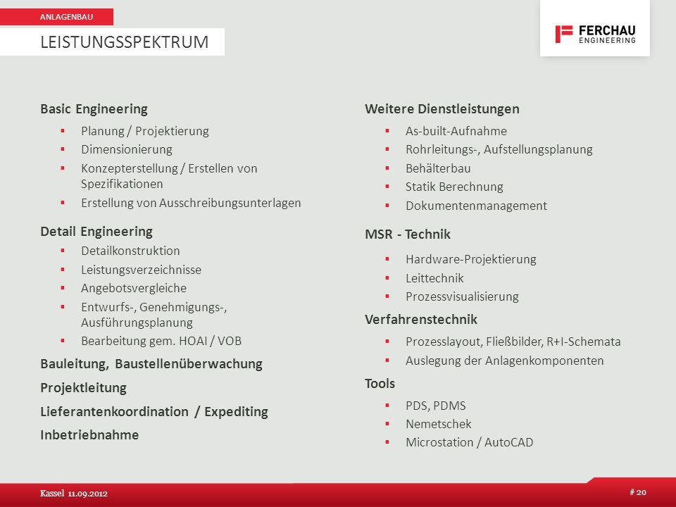 Basic Engineering Planung / Projektierung Dimensionierung Konzepterstellung / Erstellen von Spezifikationen Erstellung von Ausschreibungsunterlagen De
