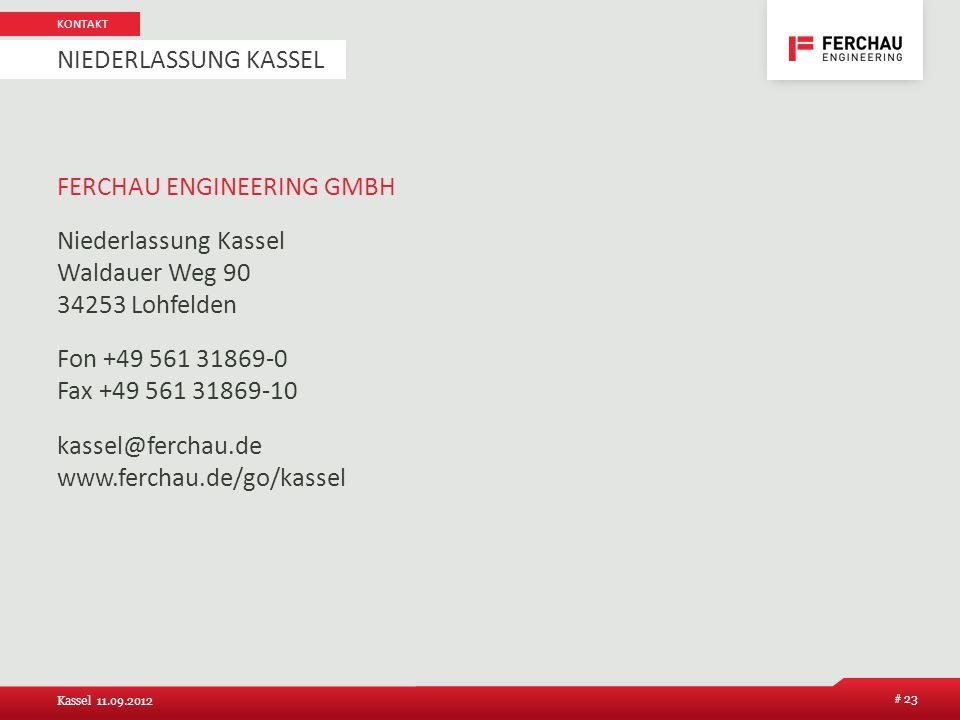 FERCHAU ENGINEERING GMBH Niederlassung Kassel Waldauer Weg 90 34253 Lohfelden Fon +49 561 31869-0 Fax +49 561 31869-10 kassel@ferchau.de www.ferchau.