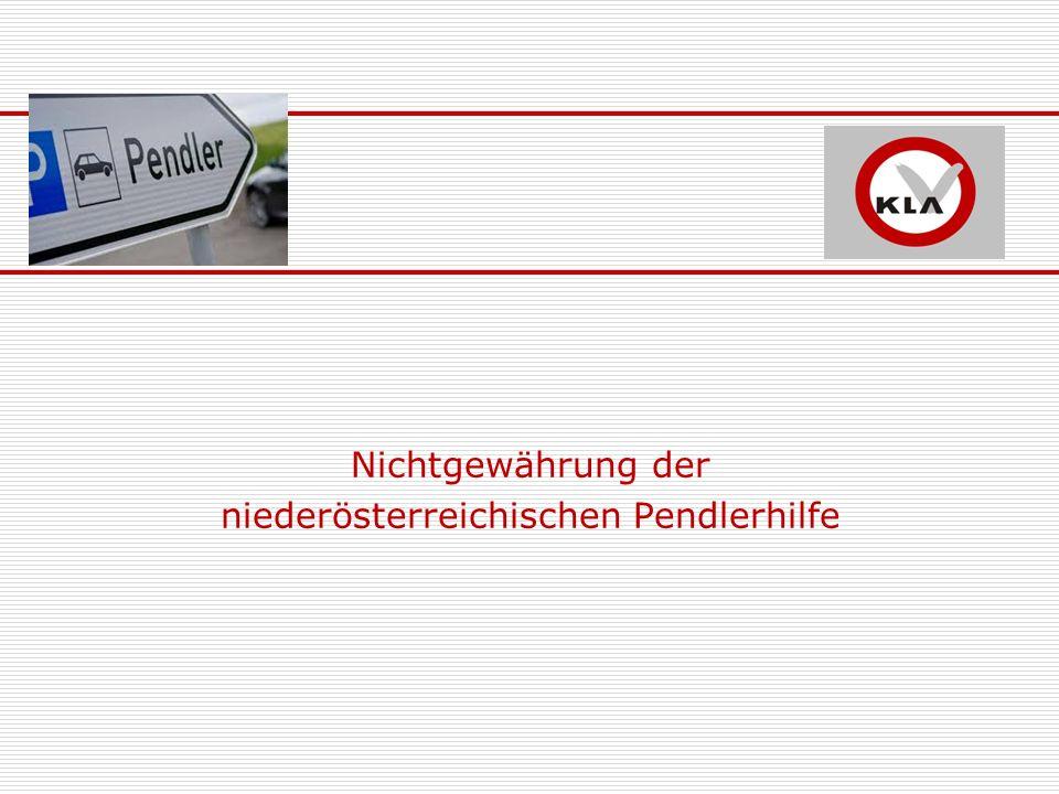 Nichtgewährung der niederösterreichischen Pendlerhilfe