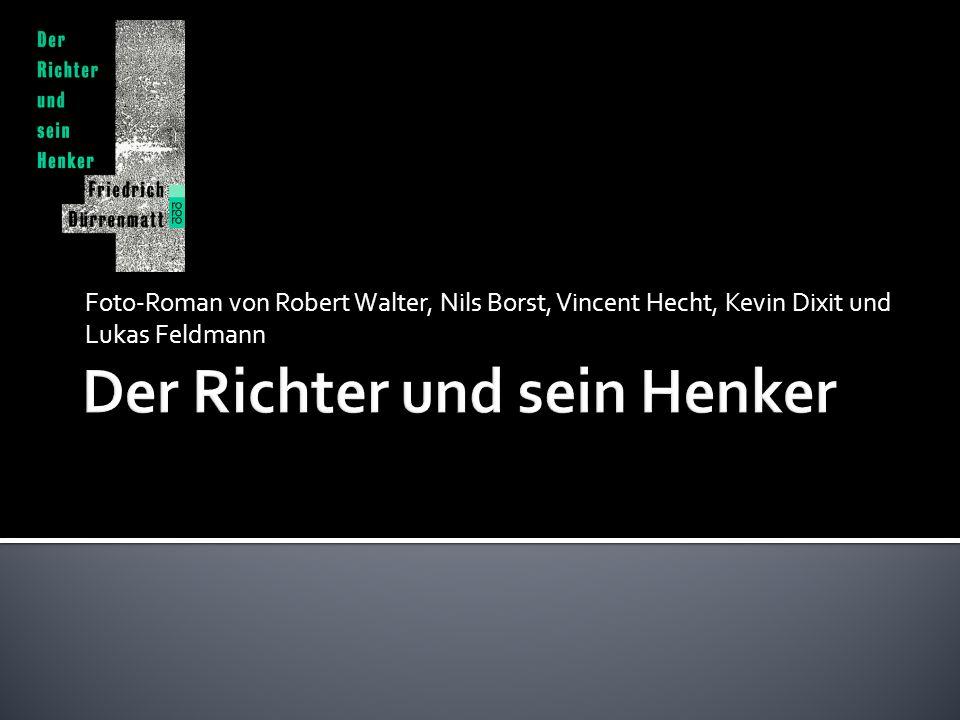 Foto-Roman von Robert Walter, Nils Borst, Vincent Hecht, Kevin Dixit und Lukas Feldmann
