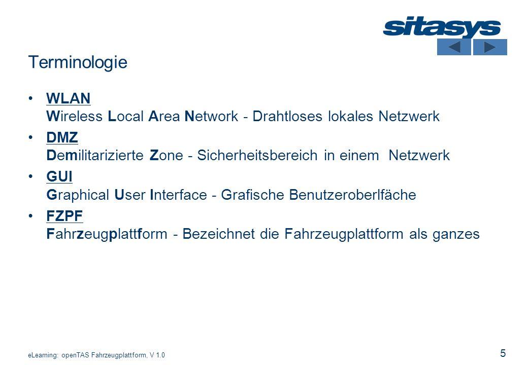 5 Terminologie WLAN Wireless Local Area Network - Drahtloses lokales Netzwerk DMZ Demilitarizierte Zone - Sicherheitsbereich in einem Netzwerk GUI Gra