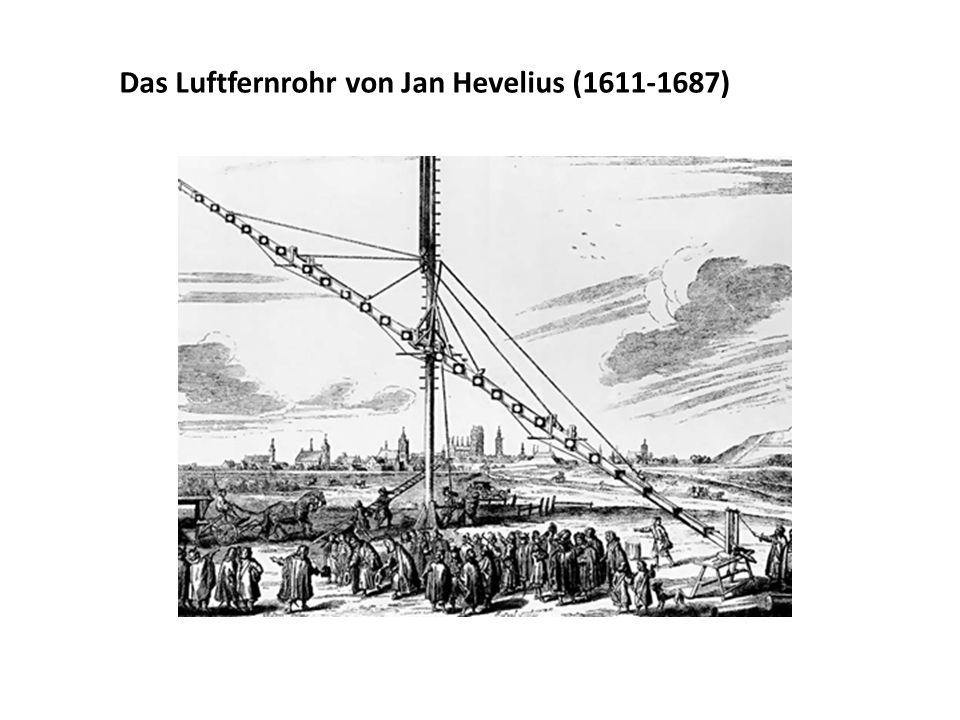 Das Luftfernrohr von Jan Hevelius (1611-1687)