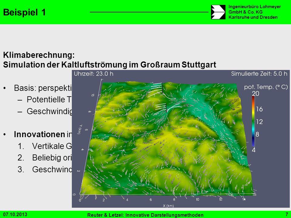 07.10.2013 Reuter & Letzel: Innovative Darstellungsmethoden 7 Ingenieurbüro Lohmeyer GmbH & Co. KG Karlsruhe und Dresden Beispiel 1 Klimaberechnung: S