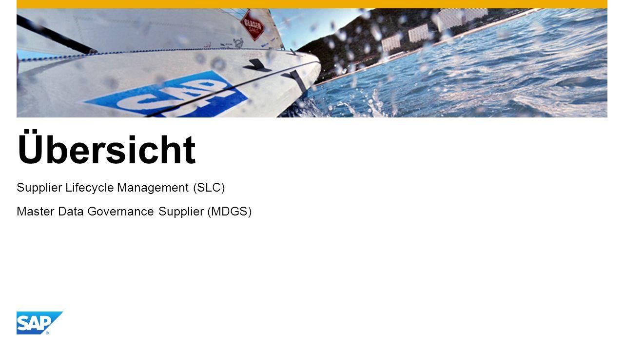 Übersicht Supplier Lifecycle Management (SLC) Master Data Governance Supplier (MDGS)