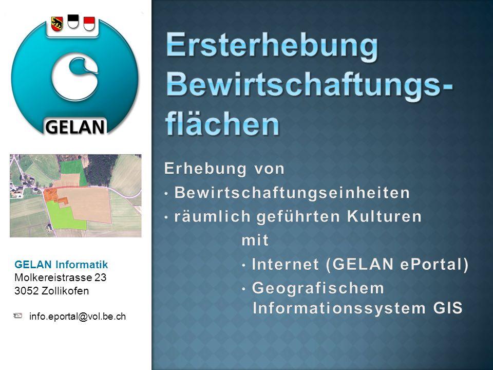 GELAN Informatik Molkereistrasse 23 3052 Zollikofen info.eportal@vol.be.ch