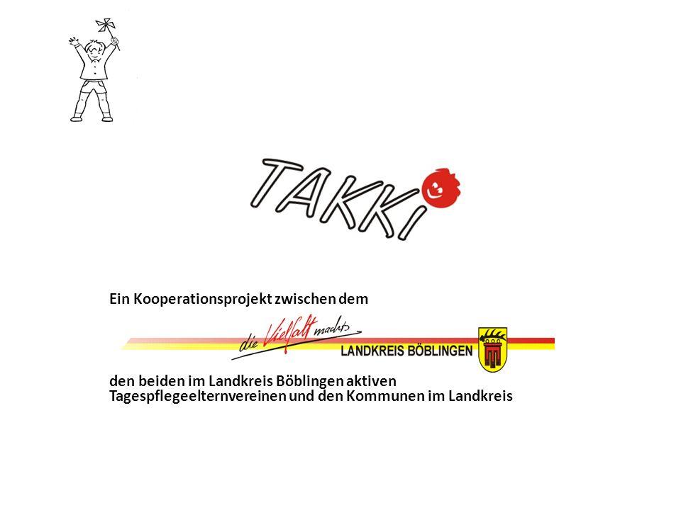Ein Kooperationsprojekt zwischen dem den beiden im Landkreis Böblingen aktiven Tagespflegeelternvereinen und den Kommunen im Landkreis