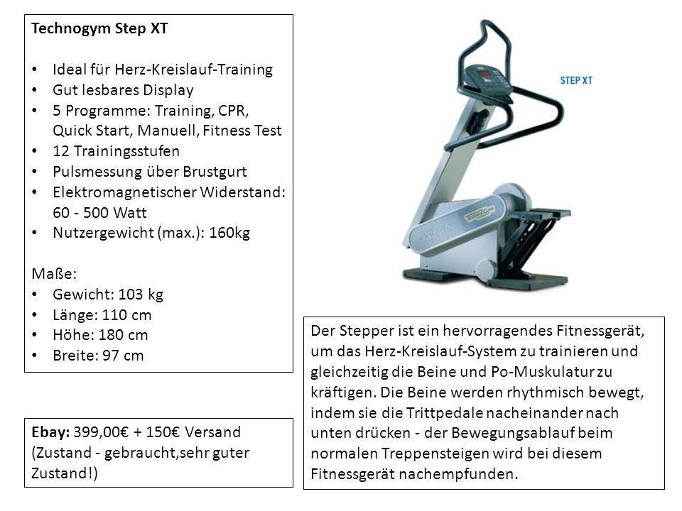 Technogym Run XT Ideal für Herz-Kreislauf-Training Gut lesbares Display 5 Programme: Training, CPR, Quick Start, Manuell, Fitness Test 12 Trainingsstufen Pulsmessung über Brustgurt Steigung: 0% - 15% Geschwindigkeit: 0,8 - 16 km/h Motor: 2 PS Maße: Gewicht: 220 kg Länge: 190 cm Höhe: 140 cm Breite: 77 cm Ebay: 450,00 + Abholung (Zustand - gebraucht) Das Laufband ist ein hervorragendes Fitnessgerät, um das Herz-Kreislauf-System zu trainieren und dabei den kompletten Körper in Bewegung zu versetzen.