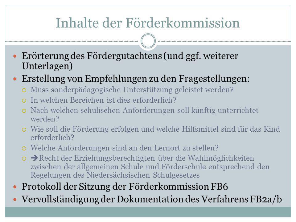 Inhalte der Förderkommission Erörterung des Fördergutachtens (und ggf. weiterer Unterlagen) Erstellung von Empfehlungen zu den Fragestellungen: Muss s