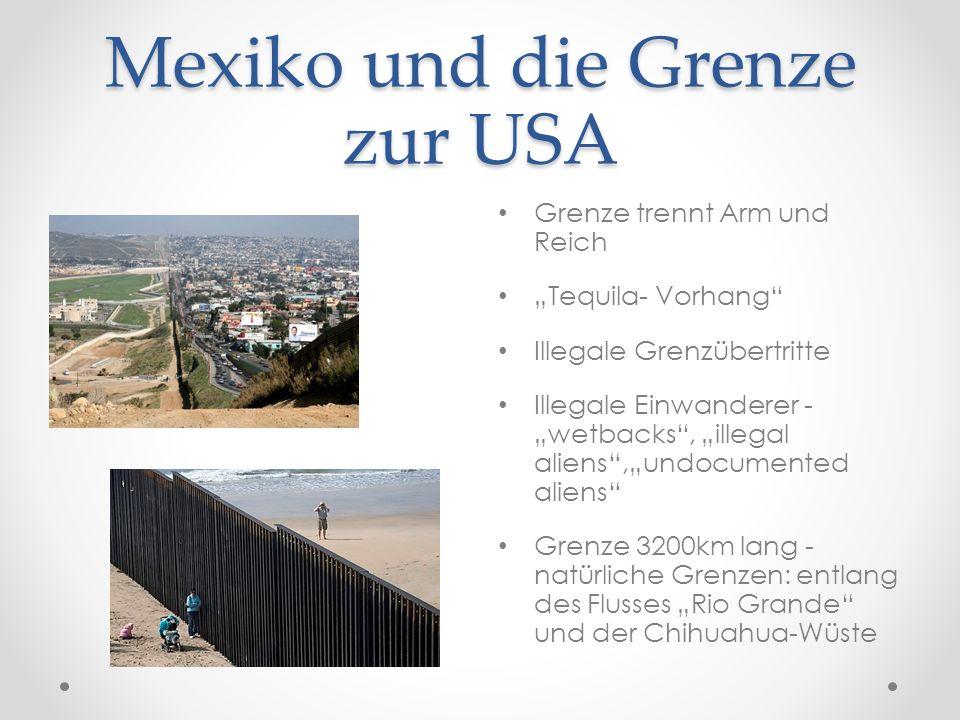 Mexiko und die Grenze zur USA Grenze trennt Arm und Reich Tequila- Vorhang Illegale Grenzübertritte Illegale Einwanderer - wetbacks, illegal aliens,un