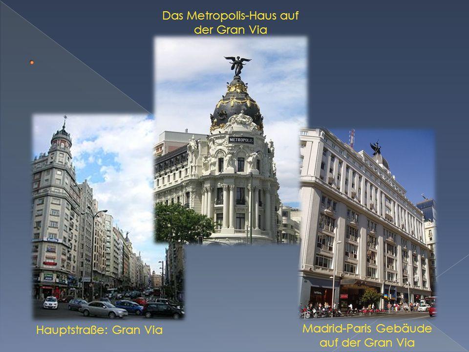 Ist einer der bekanntesten und meistbesuchten Plätze Madrids.