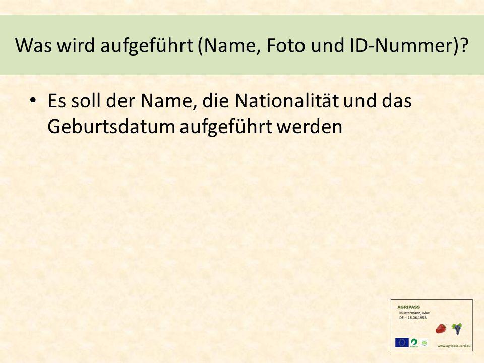 Was wird aufgeführt (Name, Foto und ID-Nummer).