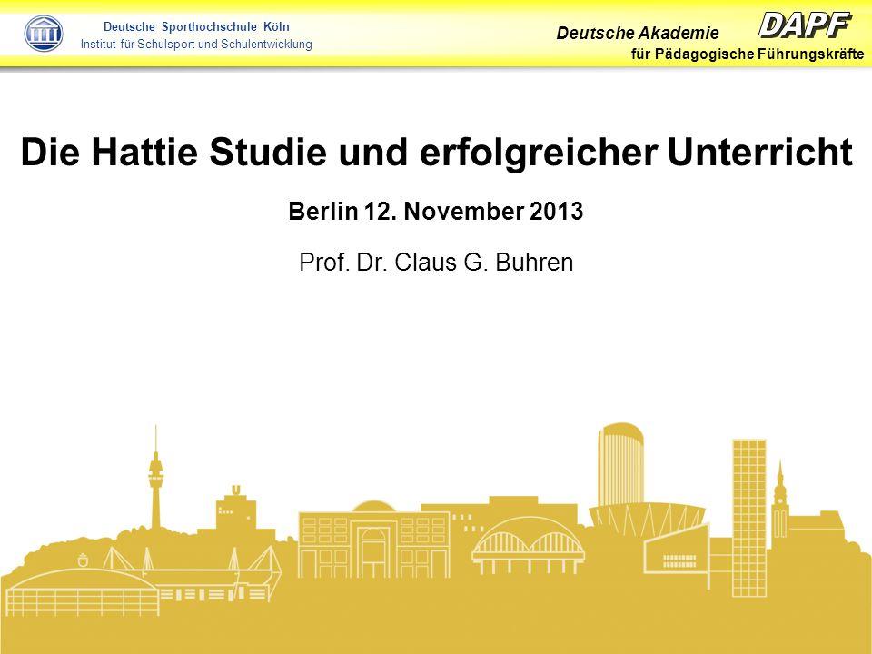 Deutsche Akademie für Pädagogische Führungskräfte Folie 2 Buhren 2013 Deutsche Sporthochschule Köln Institut für Schulsport und Schulentwicklung John A.