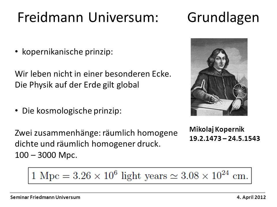 Freidmann Universum: Urknall Seminar Friedmann Universum 4.