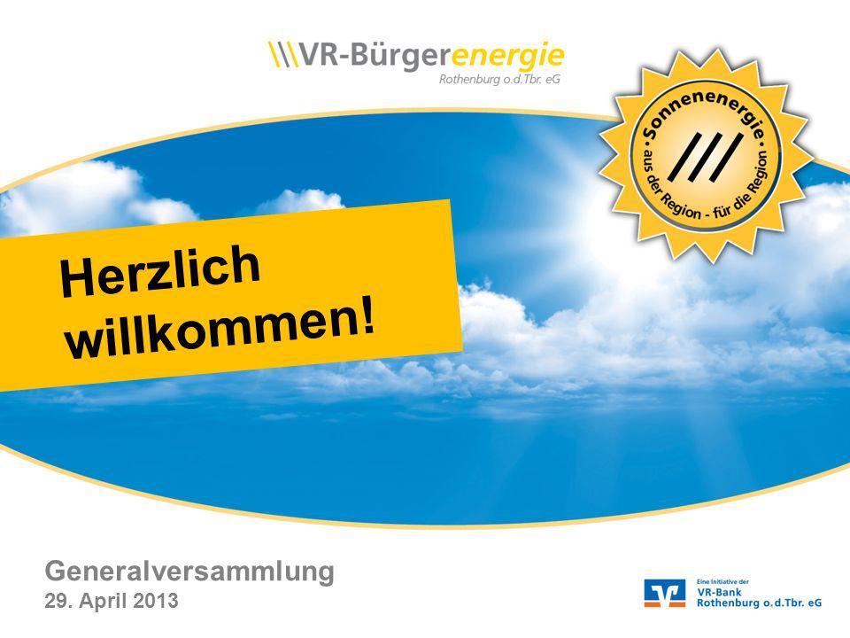 Herzlich willkommen! Generalversammlung 29. April 2013