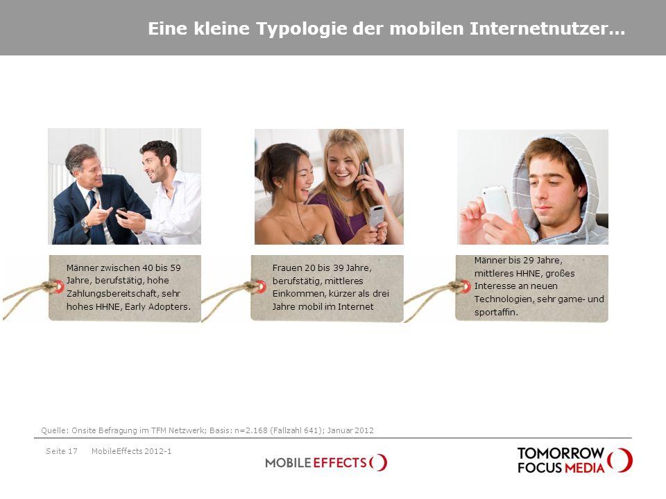Frauen 20 bis 39 Jahre, berufstätig, mittleres Einkommen, kürzer als drei Jahre mobil im Internet Seite 17 Eine kleine Typologie der mobilen Internetn