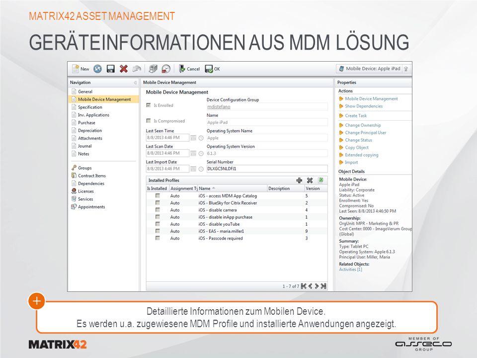GERÄTEINFORMATIONEN AUS MDM LÖSUNG MATRIX42 ASSET MANAGEMENT Detaillierte Informationen zum Mobilen Device.