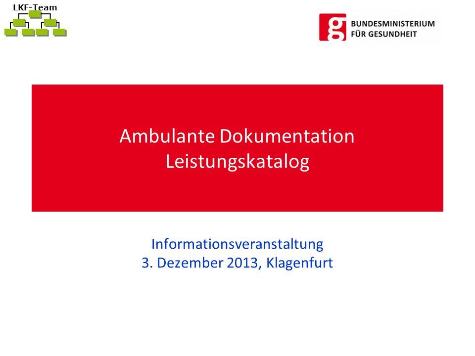 LKF-Team Ambulante Dokumentation Leistungskatalog Informationsveranstaltung 3.