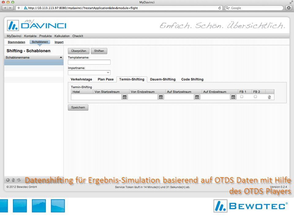 Datenshifting für Ergebnis-Simulation basierend auf OTDS Daten mit Hilfe des OTDS Players