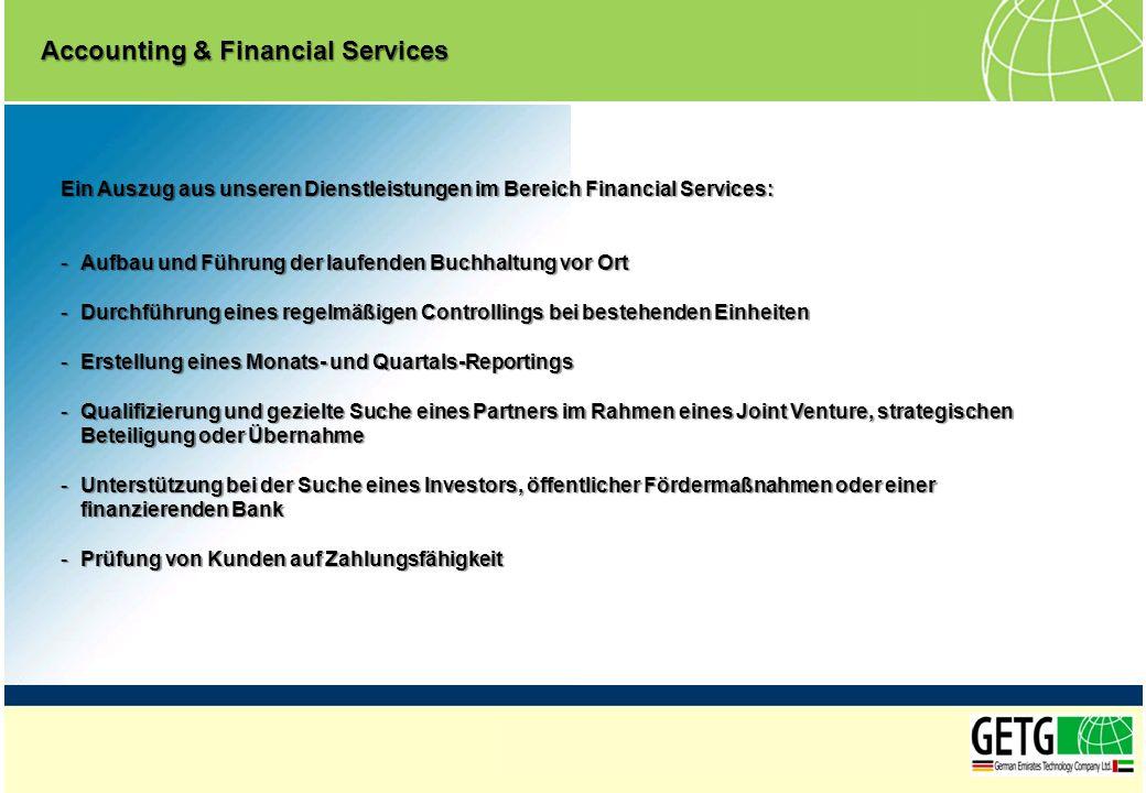 Ein Auszug aus unseren Dienstleistungen im Bereich Financial Services: -Aufbau und Führung der laufenden Buchhaltung vor Ort -Durchführung eines regel