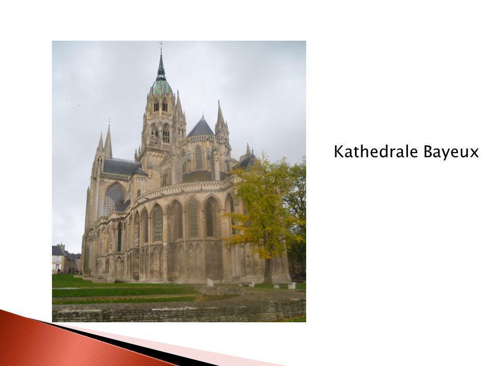 Kathedrale Bayeux