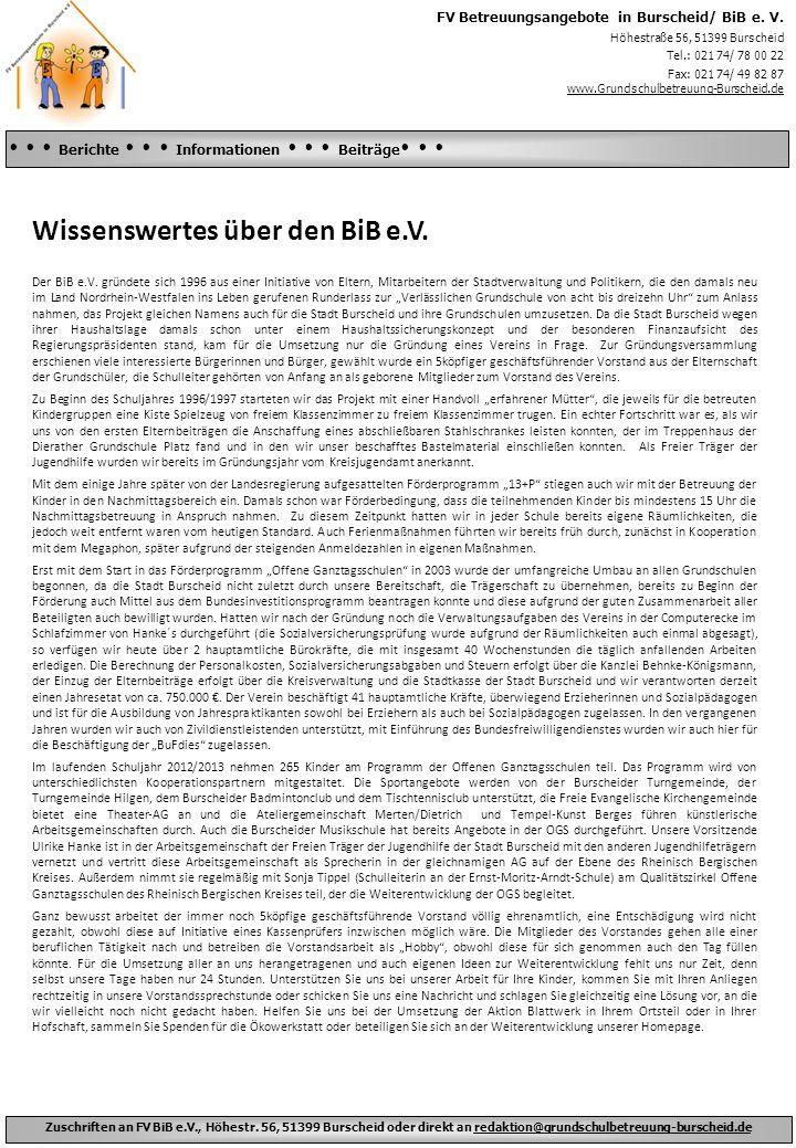Zuschriften an FV BiB e.V., Höhestr. 56, 51399 Burscheid oder direkt an redaktion@grundschulbetreuung-burscheid.de Schneemann bauen Schlittenfahren Ge