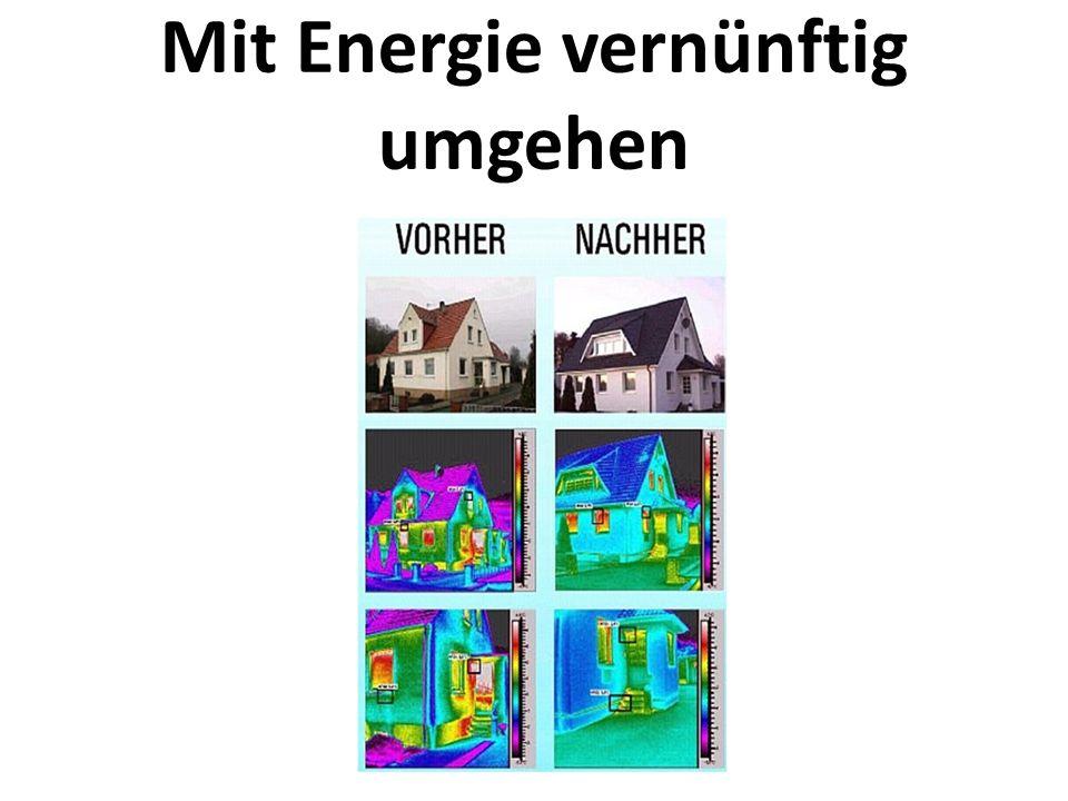 Mit Energie vernünftig umgehen