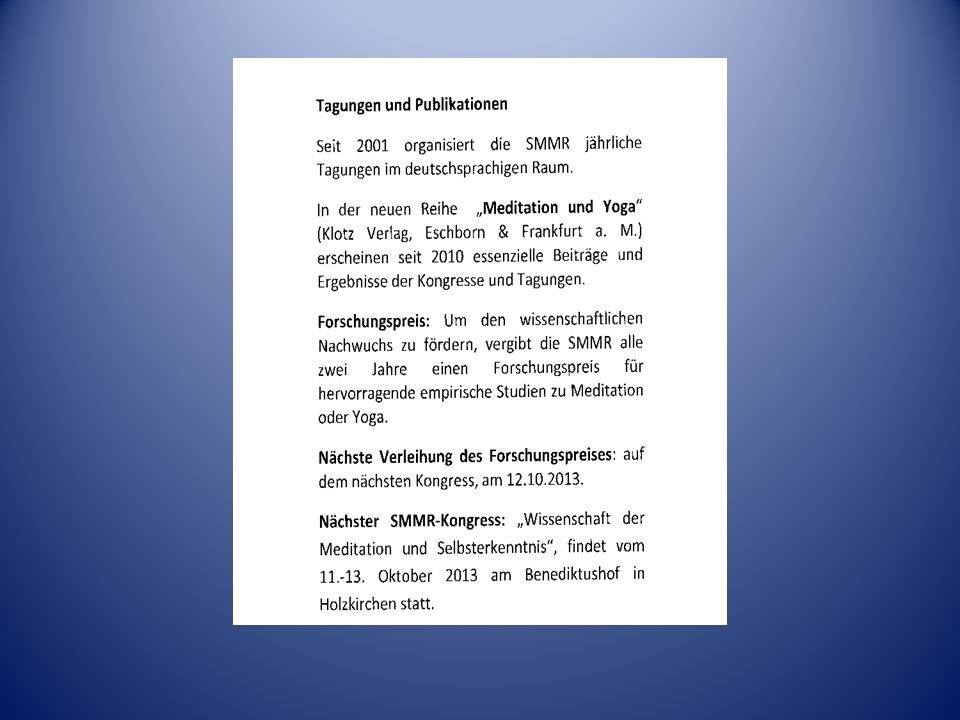 1.Tagung der SMMR in Heidelberg (24/25.Mai 2001) Meditationsforschung Letzte, 12.