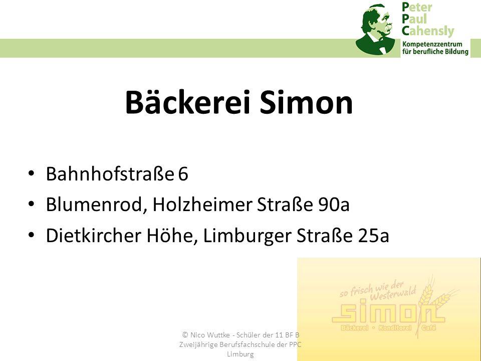 Bäckerei Simon Bahnhofstraße 6 Blumenrod, Holzheimer Straße 90a Dietkircher Höhe, Limburger Straße 25a © Nico Wuttke - Schüler der 11 BF B Zweijährige