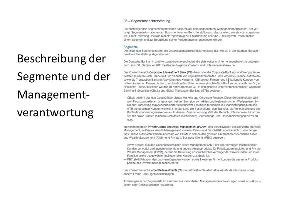 Beschreibung der Segmente und der Management- verantwortung