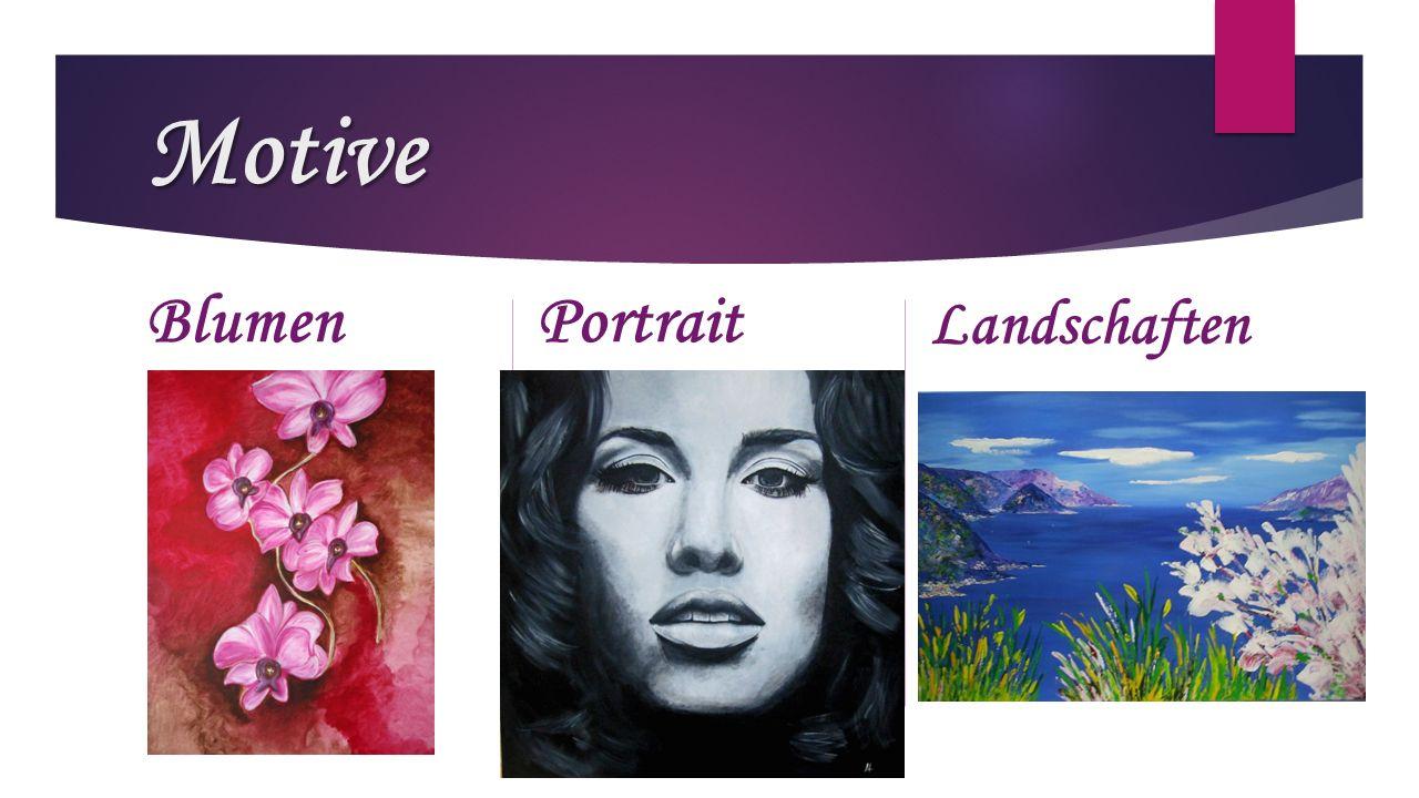 Motive BlumenPortrait Landschaften