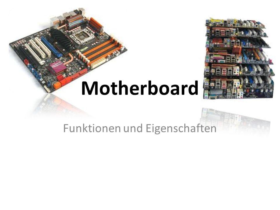 Motherboard Funktionen und Eigenschaften