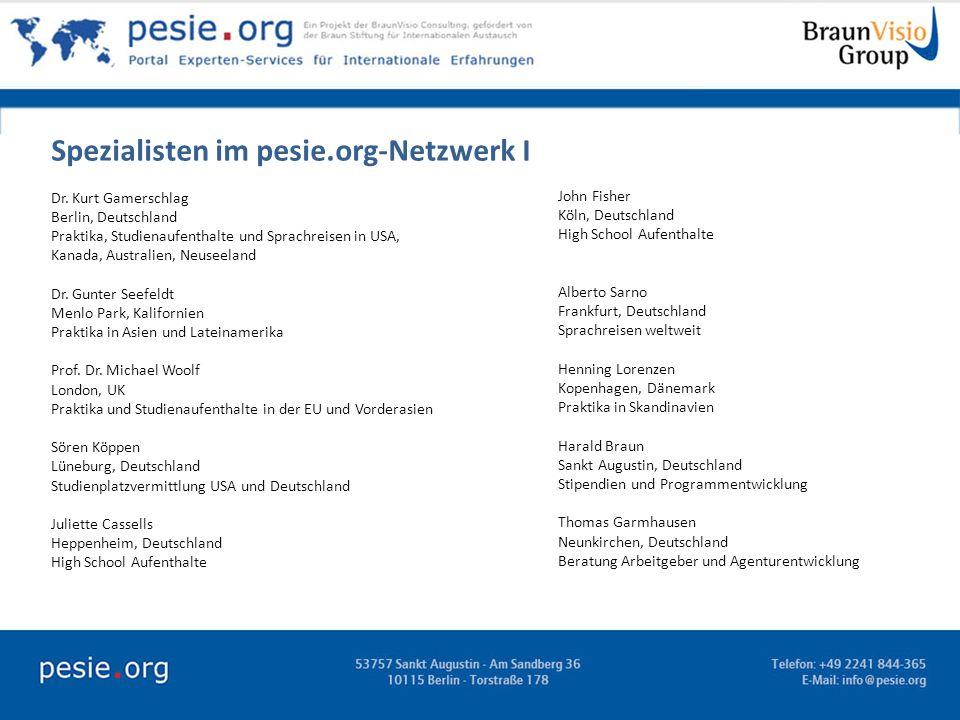 Spezialisten im pesie.org-Netzwerk I Dr. Kurt Gamerschlag Berlin, Deutschland Praktika, Studienaufenthalte und Sprachreisen in USA, Kanada, Australien