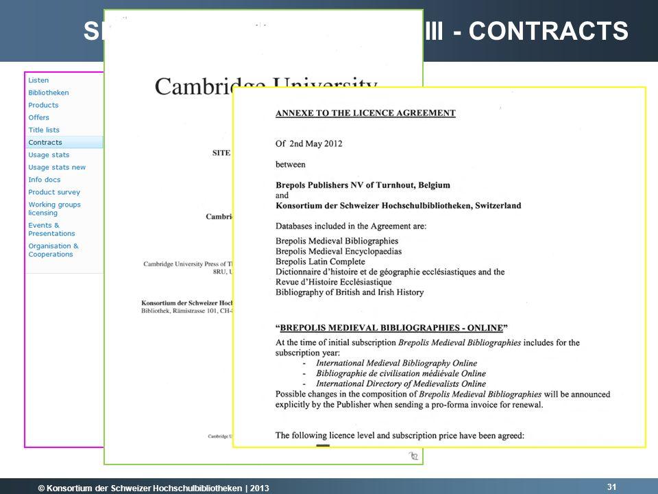 © Konsortium der Schweizer Hochschulbibliotheken | 2013 31 SHAREPOINT-PLATTFORM III - CONTRACTS