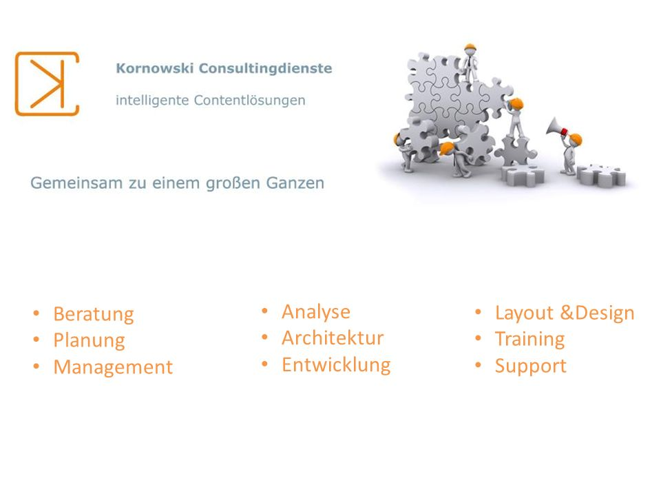 Content Management Dokumenten Management Records Management nach ISO 15489:2001 und MoReq 2 Business Intelligence mit Jaspersoft, ORACLE BI und Crystal E-Learning Individualentwicklung Analyse und Projektmanagement Datenmigration & Portierung Training und Support Spezialisierung